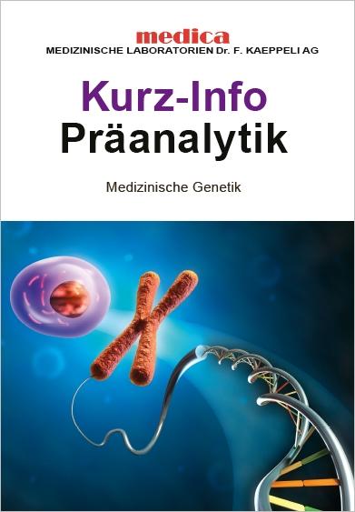 Präanalytik Medizinische Genetik