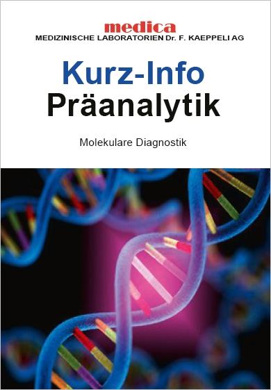 Präanalytik Molekulare Diagnostik